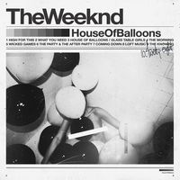 The Weeknd - House Of Balloons [LP]