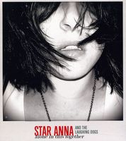 Star Anna and The Laughing Dogs - Alone In This Together