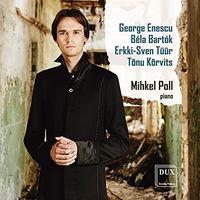 Mihkel Poll - Enescu Bartok Tuur & Korvits: Piano Works