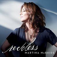 Martina Mcbride - Reckless [Vinyl]