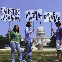 Caustic Casanova - Imminent Eminence