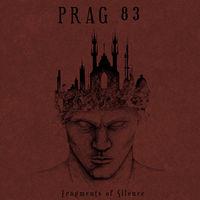 Prag 83 - Fragments Of Silence