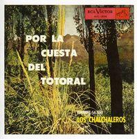 Los Chalchaleros - Por La Cuesta Del Totoral