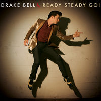 Drake Bell - Ready Steady Go