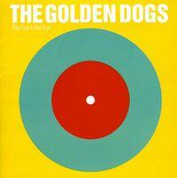 Golden Dogs - Big Eye Little Eye [Import]
