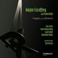 Wayne Escoffery - Hopes & Dreams