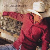 Granger Smith - Livin' Like A Lonestar