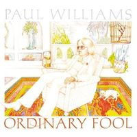 Paul Williams - Ordinary Fool [Import]