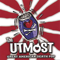 The UTMoST - Great American Death Pop