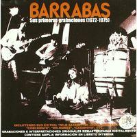 Barrabas - Sus Primeras Grabaciones (1972-1975)