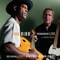 Eric Bibb - Troubadour Live!