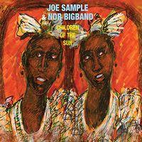 Joe Sample - Children of the Sun