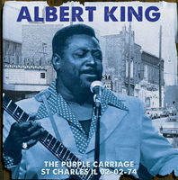 Albert King - Purple Carriage St Charles Il 02-02-74