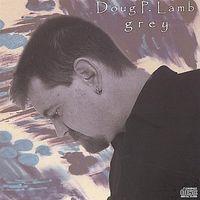 Doug P. Lamb - Grey