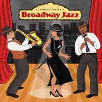Putumayo Presents - Broadway Jazz