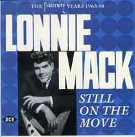 Lonnie Mack - Still On The Move [Import]