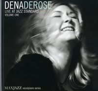 Dena Derose - Vol. 1-Live At Jazz Standard
