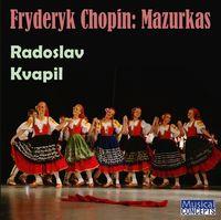 Radoslav Kvapil - Fryderyk Chopin: Mazurkas