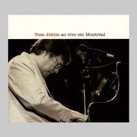 Tom Jobim - Ao Vivo Em Montreal