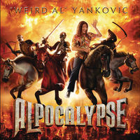 'Weird Al' Yankovic - Alpocalypse