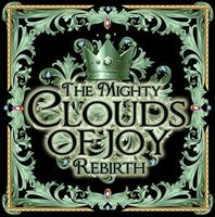 Mighty Clouds Of Joy - Rebirth