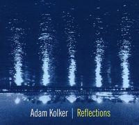 Adam Kolker - Reflections