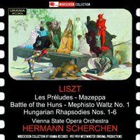 Nilsson/Rysanek/Hesse/Bohm/Str - Liszt: Les Préludes, S. 97, Battle Of The Huns, S. 105 & 6 Hungarian Rhapsodies, S. 359