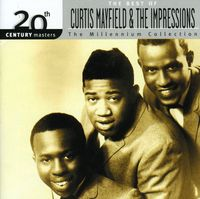 Curtis Mayfield & Impressions - Millennium Collection-20th Century Masters
