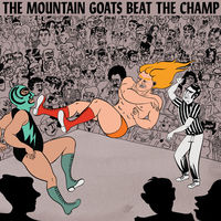 The Mountain Goats - Beat The Champ [Vinyl]