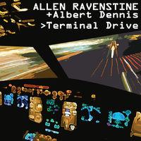 Allen Ravenstine / Dennis,Albert - Terminal Drive (Red) [Download Included]