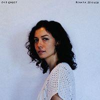 Renata Zeiguer - Old Ghost [LP]