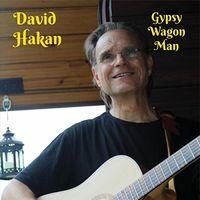 David Hakan - Gypsy Wagon Man