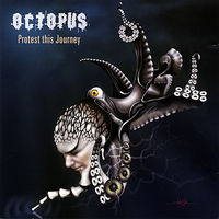 Octopus - Protest This Journey