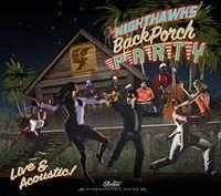 Nighthawks - Back Porch Party