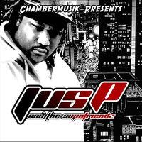 Jus-p - Jus-P And The Supafriendz (Chambermusik Presents)