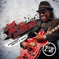 Joe Louis Walker - Everybody Wants A Piece [Vinyl]