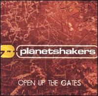 Planetshakers - Open Up the Gates