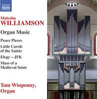 Tom Winpenny - Malcolm Williamson: Organ Music