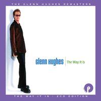 Glenn Hughes - Way It Is