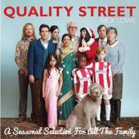 Nick Lowe - Quality Street-A Seasonal Selection For All The Fa