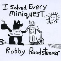 Robby Roadsteamer - I Solved Every Miniquest