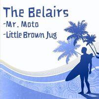 Bel Airs - Mr. Moto/Little Brown Jug