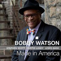 Bobby Watson - Made In America [Digipak]