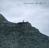 Tyler Ramsey - Valley Wind