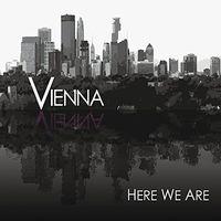 Vienna - Here We Are