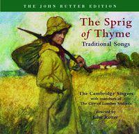 JOHN RUTTER - Sprig of Thyme
