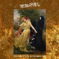 Membranes - What Nature Gives Nature Takes Away