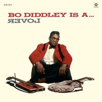 Bo Diddley - Is a Lover