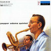 Pepper Adams - Pepper Adams Quartet