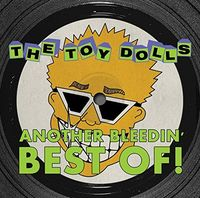 Toy Dolls - Another Bleedin Best Of (Uk)
